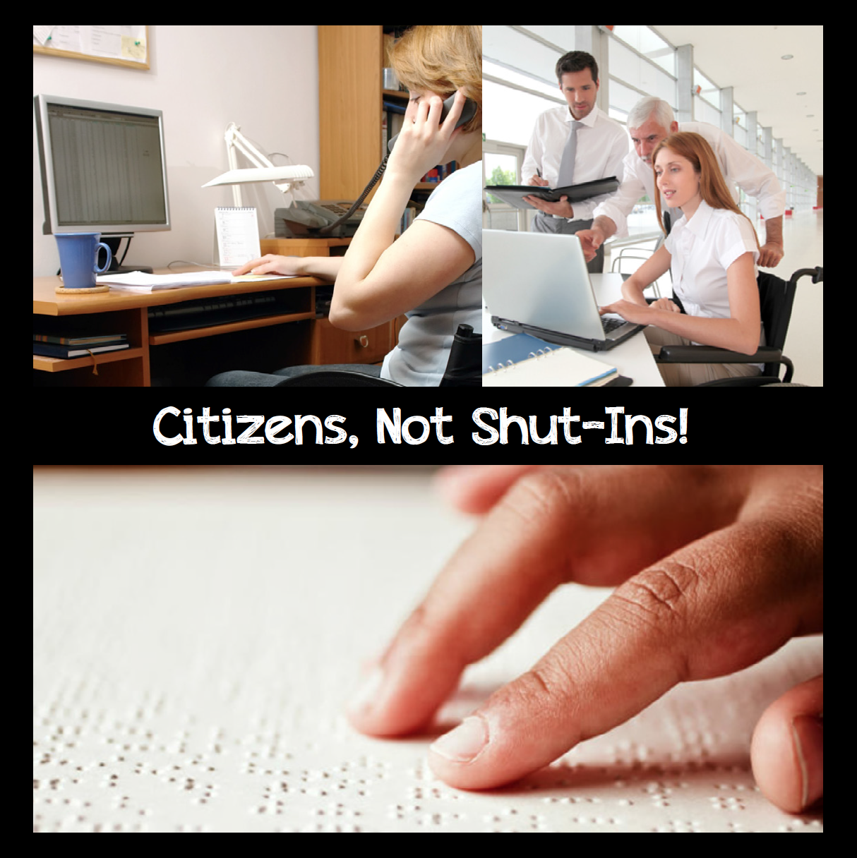 Citizens, Not Shut-Ins!